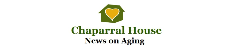 Chaparral House News on Aging