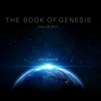 The Book of Genesis Tuesday mornings starting September 5 2017