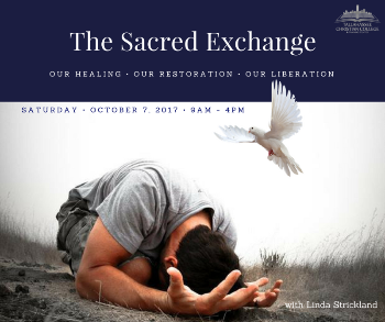 The Sacred Exchange seminar taught by Linda Strickland Saturday October 7 2017