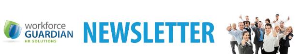 Workforce Guardian Newsletter