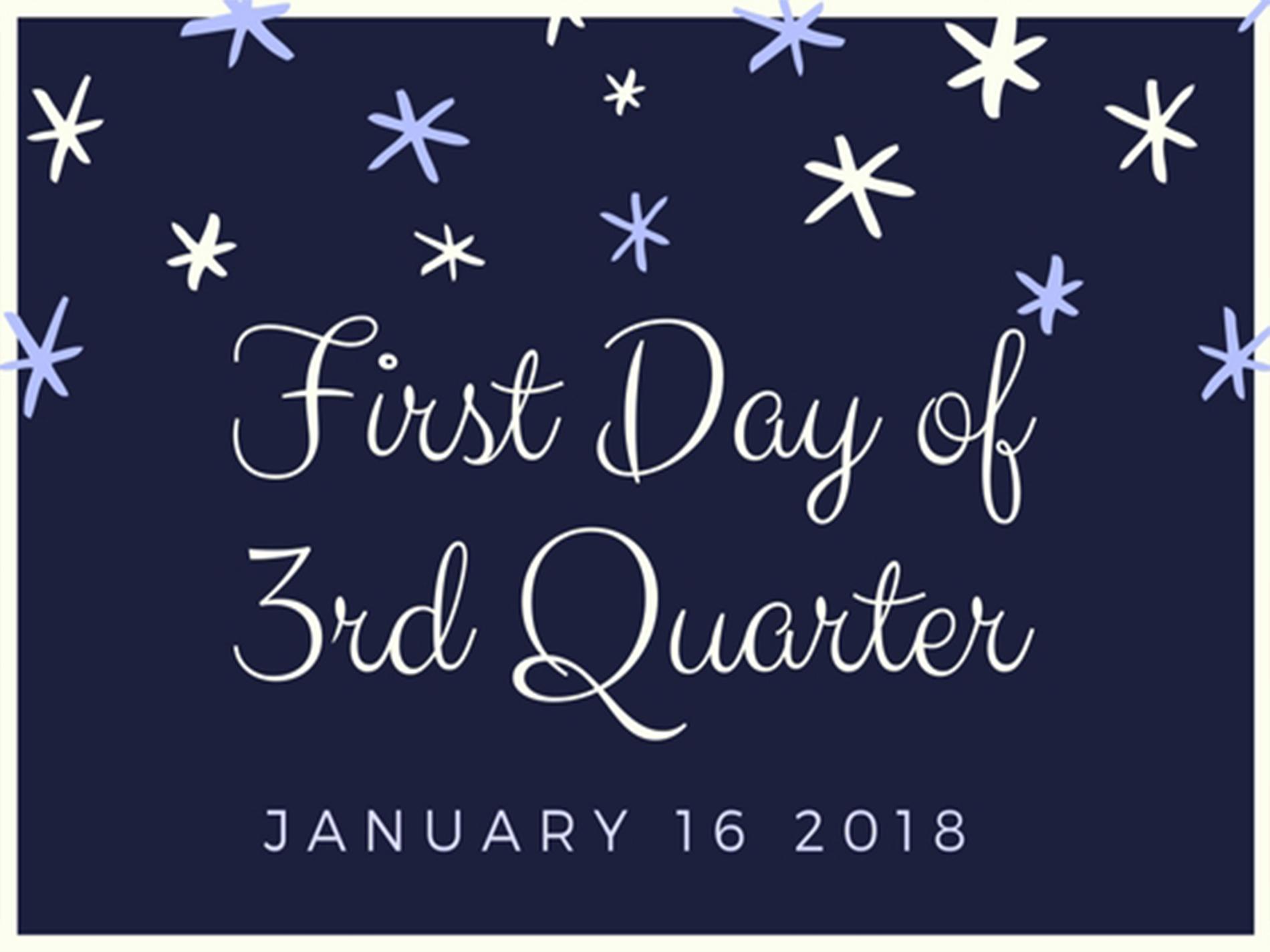 First-day-of-3rd-quarter.jpg