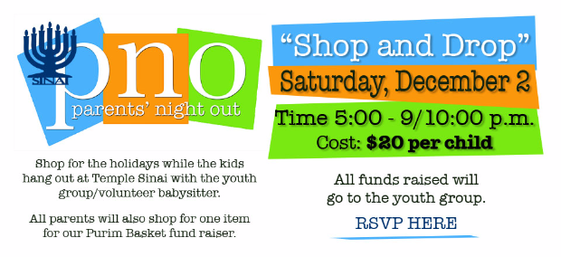 """Parent's Night at Temple Sinai: """"Shop and Drop"""" on Saturday, December 2 from 5:00 - 9/10:00 p.m.. Cost $20 per child. Click for details and to RSVP."""