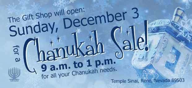 Temple Sinai Chanukah Sale: Sunday, December 3 from 9am to 1pm for all your Chanukah needs.