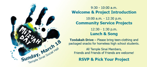 Mitzvah Day: Sunday, March 18 in the Temple Sinai Social Hall. RSVP and pick your project here.